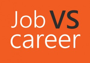 job vs career Search, find and apply to job opportunities at google bring your insight, imagination and healthy disregard for the impossible together, we can build for everyone.