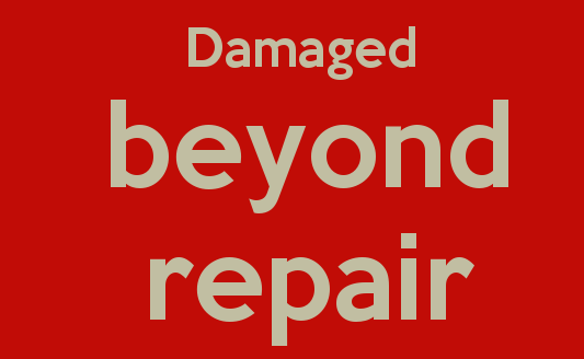 damaged-beyond-repair